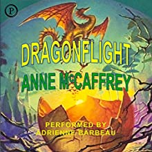 Dragonflight: Pern, Book 1 Audiobook by Anne McCaffrey Narrated by Adrienne Barbeau