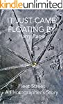 It Just Came Floating By: Fleet Stree...