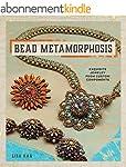 Bead Metamorphosis: Exquisite Jewelry...
