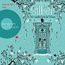 Silber: Das zweite Buch der Träume (Silber 2) Hörbuch von Kerstin Gier Gesprochen von: Simona Pahl