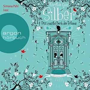 Silber: Das zweite Buch der Träume (Silber 2) Audiobook