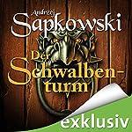 Der Schwalbenturm (The Witcher 4) | Andrzej Sapkowski