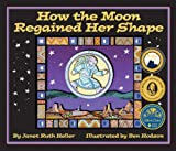 img - for How The Moon Regained Her Shape book / textbook / text book