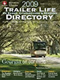 cover of Trailer Life RV Parks, Campgrounds, and Services Directory 2009 (Trailer Life Directory : Campgrounds, Rv Parks & Services)