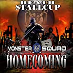 Homecoming: A Monster Squad Novel | Heath Stallcup