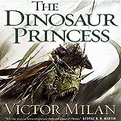 The Dinosaur Princess: Dinosaur Lords, Book 3 | Victor Milán