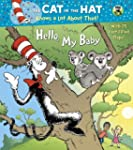 Hello, My Baby (Dr. Seuss/Cat in the...