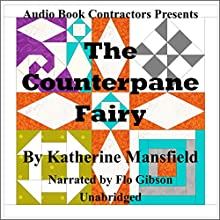 The Counterpane Fairy Audiobook by Katherine Pyle Narrated by Flo Gibson