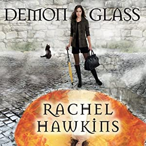 Demonglass: Hex Hall Series, Book 2 | [Rachel Hawkins]