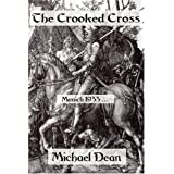 The Crooked Crossby Michael Dean