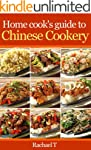 Home cook's guide to Chinese cookery...