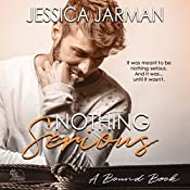 Nothing Serious: The Bound Series, Book 4 | [Jessica Jarman]