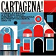 Cartagena!-Curro Fuentes & the Big Band Cumbia