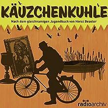 Käuzchenkuhle Hörspiel von Horst Beseler, Erwin Ziemer Gesprochen von: Fred Alexander, Heinz Hartmann, Else Wolz, Robert Trösch