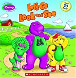 Barney: Let's Go Look and See (043989610X) by Sander, Sonia