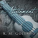 Attainment: Temptation, Book 3.5 | K. M. Golland