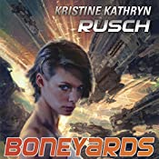 Boneyards: Diving Series, Book 3 | Kristine Kathryn Rusch