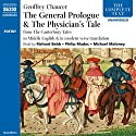The General Prologue and The Physician's Tale (       UNABRIDGED) by Geoffrey Chaucer Narrated by Richard Bebb, Philip Madoc, Michael Maloney