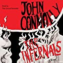The Infernals: A Novel Audiobook by John Connolly Narrated by Tim Gerard Reynolds