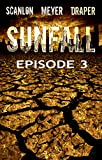 img - for SUNFALL: Episode 3 book / textbook / text book