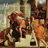 Mendelssohn: Complete Psalm Cantatas Chamber Choir of Europe