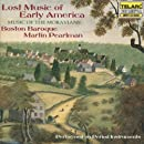 Lost Music of Early America (Music of The Moravians)
