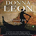 Dressed for Death (       UNABRIDGED) by Donna Leon Narrated by David Colacci