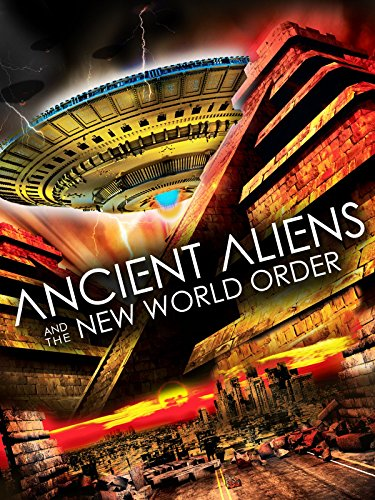 ancient-aliens-and-the-new-world-order