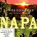 Napa Audiobook by James Conaway Narrated by John Morgan