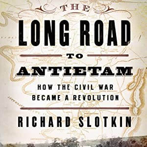 The Long Road to Antietam Audiobook