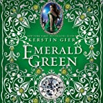 Emerald Green: The Ruby Red Trilogy, Book 3 (       UNABRIDGED) by Kerstin Gier Narrated by Marisa Calin