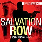 Salvation Row: John Milton, Book 6 (       UNABRIDGED) by Mark Dawson Narrated by David Thorpe