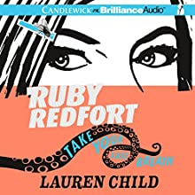 Ruby Redfort Take Your Last Breath (       UNABRIDGED) by Lauren Child Narrated by Rachael Stirling