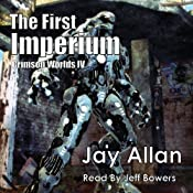 The First Imperium: Crimson Worlds, Book 4 | [Jay Allan]
