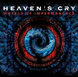 Wheels Of Impermanence by Heaven's Cry