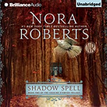 Shadow Spell: Book Two of The Cousins O'Dwyer Trilogy Audiobook by Nora Roberts Narrated by Alan Smyth