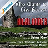 """""""Who Wants To Live Forever"""" from the Motion Picture """"Highlander"""" Composed By Queen (feat. Dominik Hauser)"""
