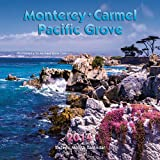 img - for 2014 Monterey, Carmel & Pacific Grove Wall book / textbook / text book