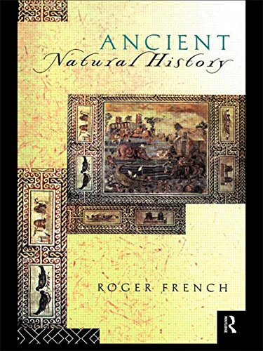 Ancient Natural History: Histories of Nature (Sciences of Antiquity Series)