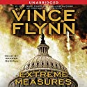 Extreme Measures: A Thriller (       UNABRIDGED) by Vince Flynn Narrated by George Guidall