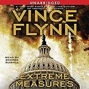 Extreme Measures: A Thriller | [Vince Flynn]