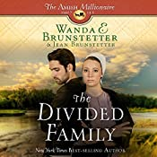 The Divided Family: The Amish Millionaire, Book 5 | Wanda E. Brunstetter, Jean Brunstetter