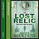 The Lost Relic: Ben Hope, Book 6 Audiobook by Scott Mariani Narrated by Colin Mace