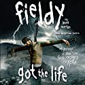 Got The Life (       UNABRIDGED) by Fieldy Narrated by William Dufris