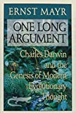 One Long Argument: Charles Darwin and the Genesis of Modern Evolutionary Thought (Questions of Science)