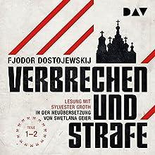Verbrechen und Strafe 1-2 Hörbuch von Fjodor M. Dostojewskij Gesprochen von: Sylvester Groth