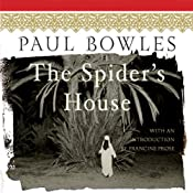 The Spider's House | [Paul Bowles]