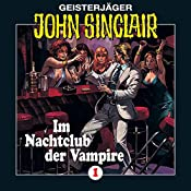 Im Nachtclub der Vampire (John Sinclair 1) [Remastered] | Jason Dark