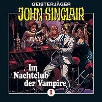 Im Nachtclub der Vampire (John Sinclair 1) Hörbuch