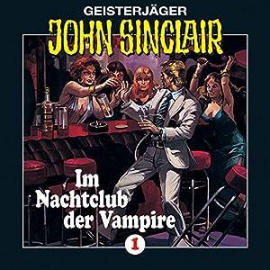 Im Nachtclub der Vampire (John Sinclair 1) Hörspiel